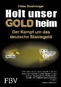 Cover-Bild zu Boehringer, Peter: Holt unser Gold heim (eBook)