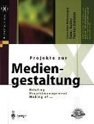 Cover-Bild zu Böhringer, Joachim: Projekte zur Mediengestaltung (eBook)