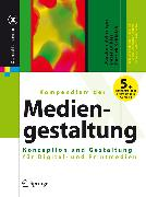Cover-Bild zu Bühler, Peter: Kompendium der Mediengestaltung (eBook)