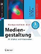 Cover-Bild zu Bühler, Peter: Kompendium der Mediengestaltung für Digital- und Printmedien (eBook)