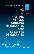 Cover-Bild zu Finoguenov, Alexis (Hrsg.): Heating versus Cooling in Galaxies and Clusters of Galaxies (eBook)