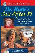 Cover-Bild zu Westheimer, Ruth K.: Dr. Ruth's Sex After 50: Revving Up the Romance, Passion & Excitement!