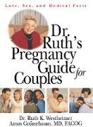 Cover-Bild zu Westheimer, Ruth K.: Dr. Ruth's Pregnancy Guide for Couples (eBook)
