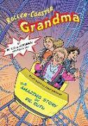 Cover-Bild zu Westheimer, Ruth K.: Roller Coaster Grandma!: The Amazing Story of Dr. Ruth