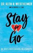 Cover-Bild zu Westheimer, Ruth K.: Stay or Go: Dr. Ruth's Rules for Real Relationships