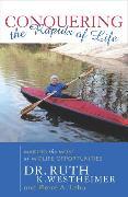 Cover-Bild zu Westheimer, Ruth K.: Conquering the Rapids of Life (eBook)