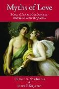 Cover-Bild zu Westheimer, Ruth K.: Myths of Love (eBook)