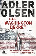 Cover-Bild zu Adler-Olsen, Jussi: Das Washington-Dekret (eBook)