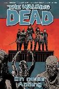 Cover-Bild zu Kirkman, Robert: The Walking Dead 22: Ein neuer Anfang