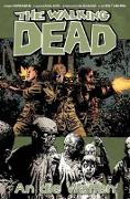 Cover-Bild zu Kirkman, Robert: The Walking Dead 26: An die Waffen