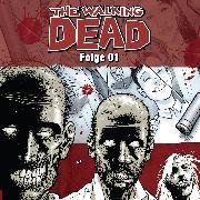 Cover-Bild zu Kirkman, Robert: The Walking Dead, Folge 1 (Audio Download)