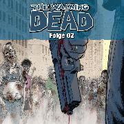 Cover-Bild zu Kirkman, Robert: The Walking Dead, Folge 2 (Audio Download)