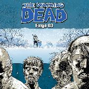 Cover-Bild zu Kirkman, Robert: The Walking Dead, Folge 3 (Audio Download)