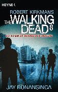 Cover-Bild zu Kirkman, Robert: The Walking Dead 8 (eBook)