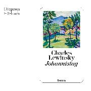 Cover-Bild zu Lewinsky, Charles: Johannistag (Audio Download)