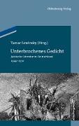 Cover-Bild zu Lewinsky, Tamar (Hrsg.): Unterbrochenes Gedicht (eBook)