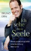 Cover-Bild zu Erni, Bruno: Ich sehe deine Seele (eBook)