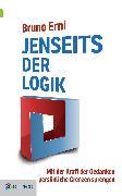 Cover-Bild zu Erni, Bruno: Jenseits der Logik (eBook)
