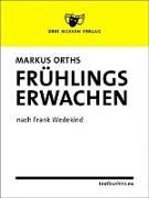Cover-Bild zu Orths, Markus: Frühlings Erwachen (eBook)