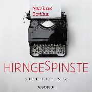 Cover-Bild zu Orths, Markus: Hirngespinste (ungekürzt) (Audio Download)
