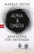 Cover-Bild zu Orths, Markus: Alpha & Omega