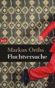 Cover-Bild zu Orths, Markus: Fluchtversuche