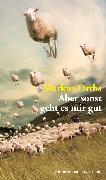 Cover-Bild zu Orths, Markus: Aber sonst geht es mir gut (eBook) (eBook)