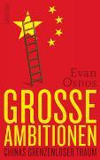 Cover-Bild zu Grosse Ambitionen von Osnos, Evan