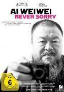 Cover-Bild zu Ai Weiwei: Never Sorry von Klayman, Alison