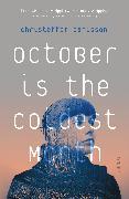 Cover-Bild zu Carlsson, Christoffer: October Is The Coldest Month