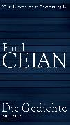 Cover-Bild zu Celan, Paul: Die Gedichte (eBook)