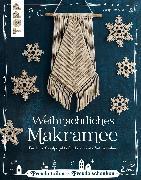 Cover-Bild zu Kirsch, Josephine: Weihnachtliches Makramee (eBook)