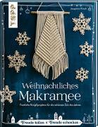 Cover-Bild zu Kirsch, Josephine: Weihnachtliches Makramee