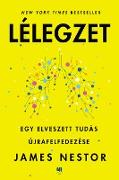 Cover-Bild zu Nestor, James: Lélegzet (eBook)