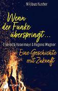 Cover-Bild zu Kuster, Niklaus: Wenn der Funke überspringt