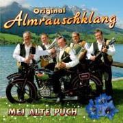 Cover-Bild zu Almrauschklang, Original (Komponist): Mei alte Puch