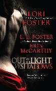 Cover-Bild zu Foster, Lori: Out of the Light, Into the Shadows (eBook)