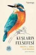 Cover-Bild zu Kuslarin Felsefesi von J. Dubois, Philippe