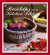 Cover-Bild zu Caldicott, Carolyn: Rosehips on a Kitchen Table (eBook)