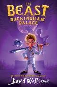 Cover-Bild zu Walliams, David: The Beast of Buckingham Palace (eBook)