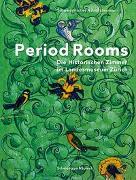 Cover-Bild zu Sonderegger, Christina (Hrsg.): Period Rooms