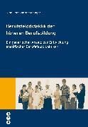 Cover-Bild zu Schubiger, Andreas: Berufsfelddidaktik der höheren Berufsbildung (eBook)