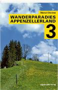 Cover-Bild zu Steiner, Marcel: Wanderparadies Appenzellerland 3