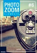 Cover-Bild zu Franzis, Franzis: PhotoZoom #6 elements