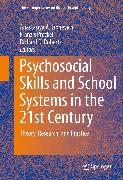 Cover-Bild zu Roberts, Richard D. (Hrsg.): Psychosocial Skills and School Systems in the 21st Century (eBook)
