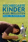 Cover-Bild zu Arnold, Dietrich: Hochbegabte Kinder klug begleiten (eBook)