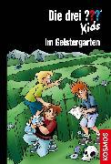 Cover-Bild zu Pfeiffer, Boris: Die drei ??? Kids, 89, Im Geistergarten (drei Fragezeichen Kids) (eBook)