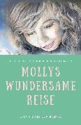 Cover-Bild zu Kupka, Anna Camilla: Mollys Wundersame Reise (eBook)