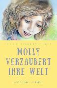 Cover-Bild zu Kupka, Anna: Molly verzaubert ihre Welt (eBook)