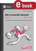 Cover-Bild zu Kupka, Diana-Anna: Die schnelle Stunde Kunst Kl. 3-4 (eBook)